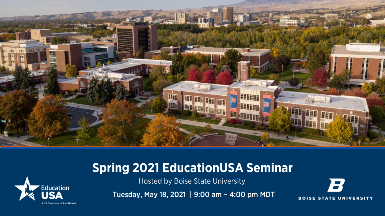 2021 EducationUSA Spring Seminar with Boise State