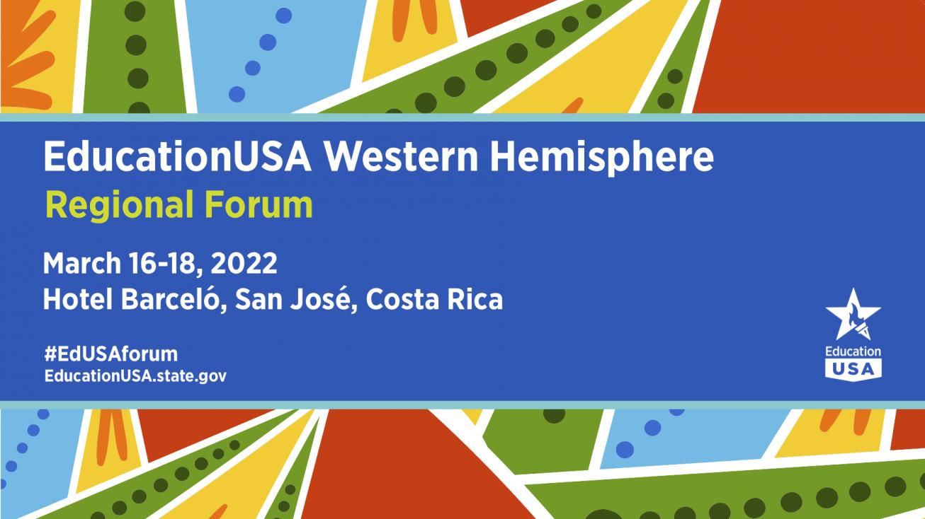 EducationUSA Western Hemisphere Regional Forum